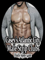 Atlantic City male strip clubs with Savage Men male revues.